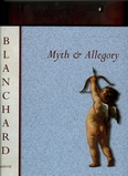 2008-Jacques Blanchard: Myth and Allegory.